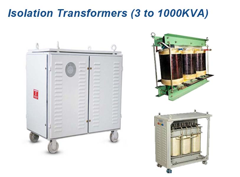 Isolation Transformers (3 to 1000KVA)